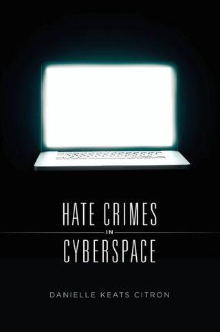 Hate Crimes in Cybersapce